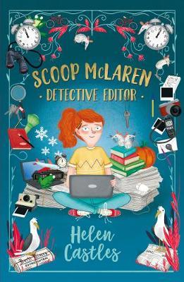 Scoop McLaren: Detective Editor by Helen Castles