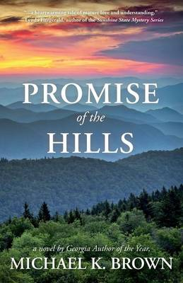 Promise of the Hills by Michael K. Brown