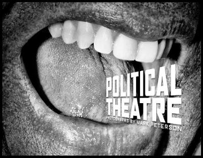 Mark Peterson: Political Theater by Mark Peterson