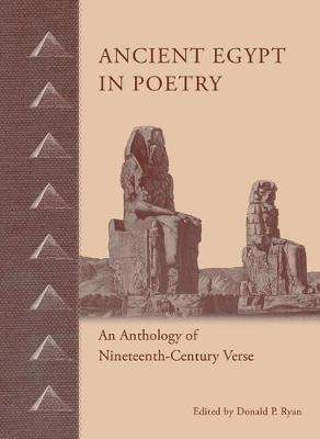 Ancient Egypt in Poetry by Donald P Ryan