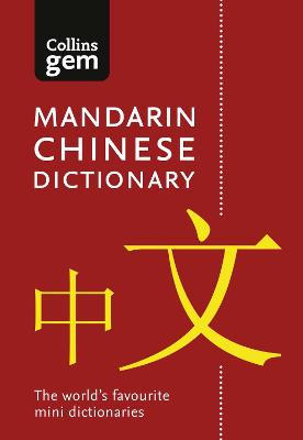 Collins Mandarin Chinese Dictionary Gem Edition by Collins Dictionaries
