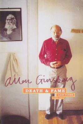Death & Fame by Allen Ginsberg