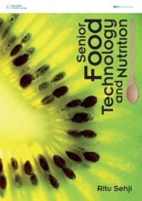 Senior Food Technology and Nutrition by Ritu Sehji
