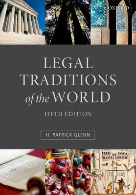 Legal Traditions of the World by H. Patrick Glenn