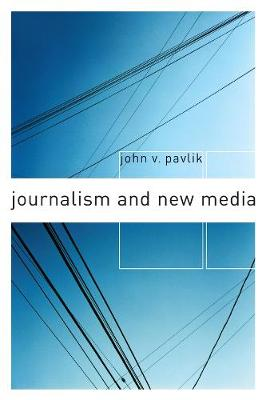 Journalism and New Media book