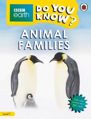 Do You Know? Level 1 - BBC Earth Animal Families by Ladybird