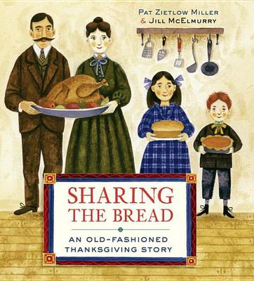 Sharing the Bread by Pat Zietlow Miller