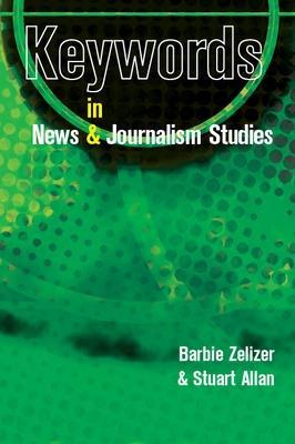 Keywords in News and Journalism Studies book