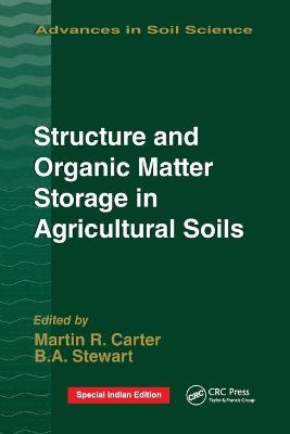 Structure and Organic Matter Storage in Agricultural Soils book