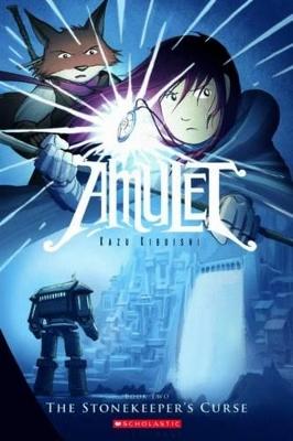 Amulet: #2 Stonekeeper's Curse by Kazu Kibuishi