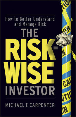Risk-Wise Investor by T. Carpenter