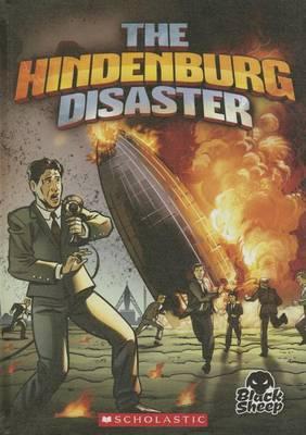 The Hindenburg Disaster by Adam Stone
