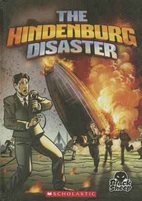 The Hindenburg Disaster by Adam Stone