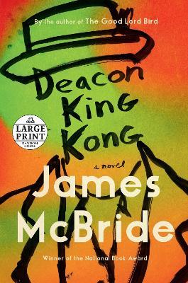 Deacon King Kong: A Novel by James McBride