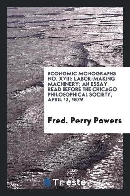 Economic Monographs No. XVIII by Fred Perry Powers