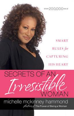 Secrets of an Irresistible Woman by Michelle McKinney Hammond