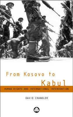 From Kosovo to Kabul by David  Chandler