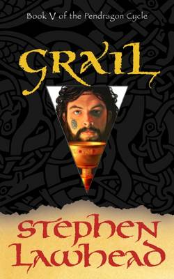 Grail by Stephen R. Lawhead