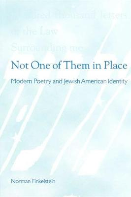 Not One of Them in Place by Norman Finkelstein