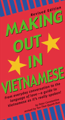 Making Out in Vietnamese by Peter Constantine
