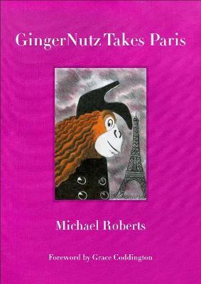 Gingernutz Takes Paris: An Orangutan Conquers Fashion by Michael Roberts