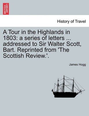 Tour in the Highlands in 1803 book