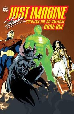 Just Imagine Stan Lee Creating the DC Universe Book One by Stan Lee