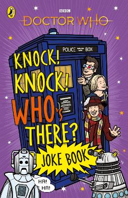 Doctor Who: Knock! Knock! Who's There? Joke Book book