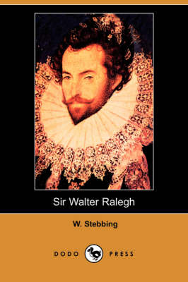 Sir Walter Ralegh (Dodo Press) book