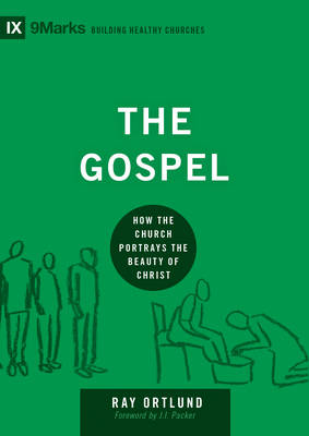 The Gospel by Raymond C. Ortlund