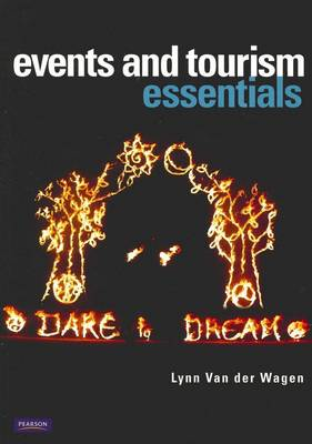 Events and Tourism Essentials by Lynn Van Der Wagen
