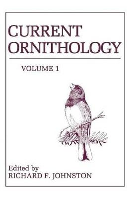 Current Ornithology by Richard Johnston