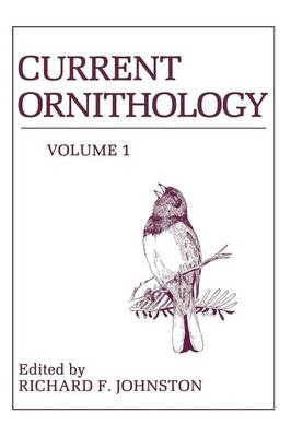Current Ornithology by Richard Johnston