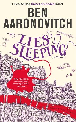 Lies Sleeping: The Seventh Rivers of London novel by Ben Aaronovitch