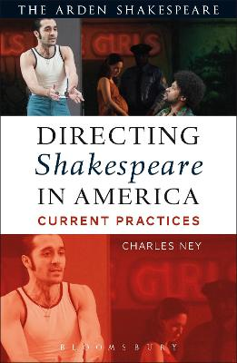 Directing Shakespeare in America by Charles Ney
