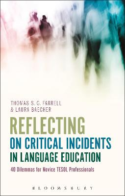 Reflecting on Critical Incidents in Language Education by Thomas S. C. Farrell