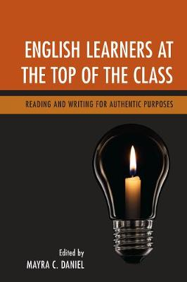 English Learners at the Top of the Class by Mayra C. Daniel