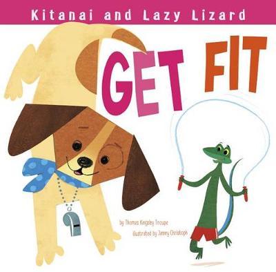 Kitanai and Lazy Lizard Get Fit book