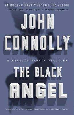 The Black Angel by John Connolly