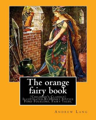 The Orange Fairy Book. by by Andrew Lang