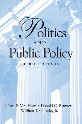 Politics and Public Policy by Carl E. Van Horn