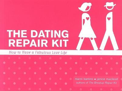 Dating Repair Kit by Janice MacLeod
