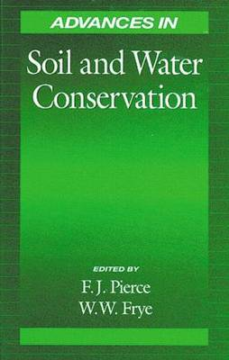 Advances in Soil and Water Conservation by Francis J. Pierce