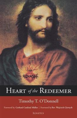 Heart of the Redeemer by Timothy T. O'Donnell