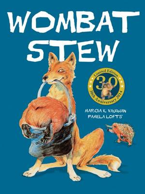 Wombat Stew 30th Anniversary Edition by Marcia Vaughan