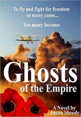 Ghosts of the Empire by Justin Sheedy