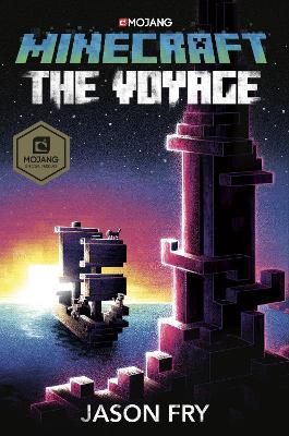 Minecraft: The Voyage by Jason Fry