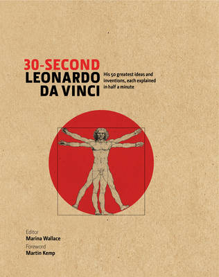 30-Second Leonardo Da Vinci by Marina Wallace