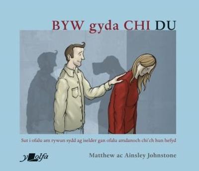Byw gyda Chi Du by Matthew Johnstone