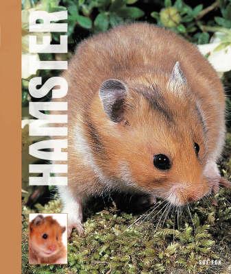 Hamsters by Sue Fox